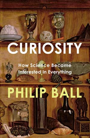 Book cover of Curiosity by Philip Ball